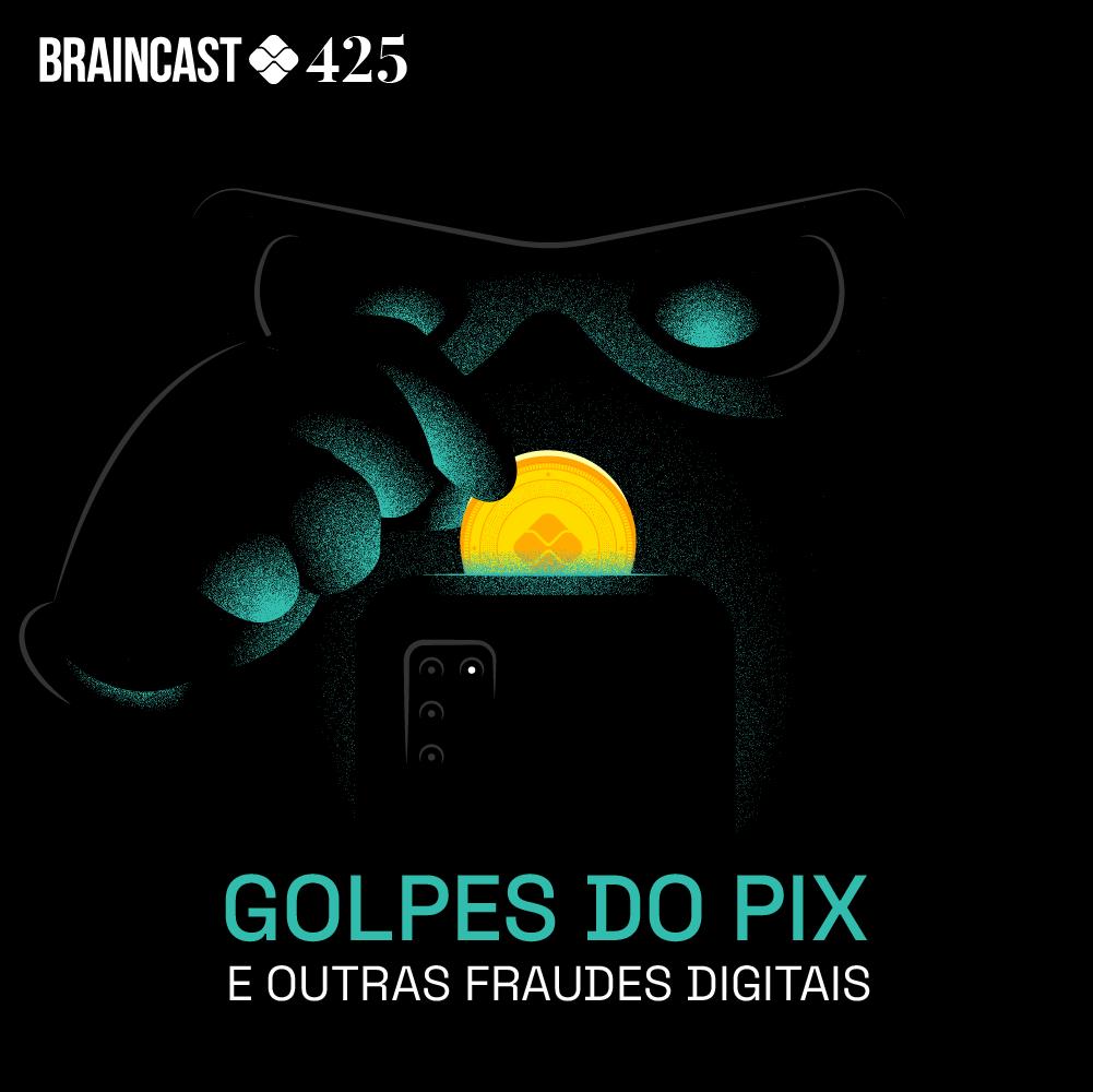 Capa - Golpe do PIX e outras fraudes digitais