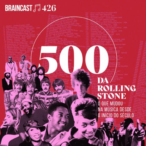 Capa - 500 da Rolling Stone: o que mudou na música desde o início do século