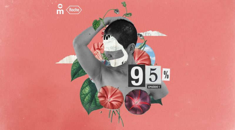 95% – Episódio 1