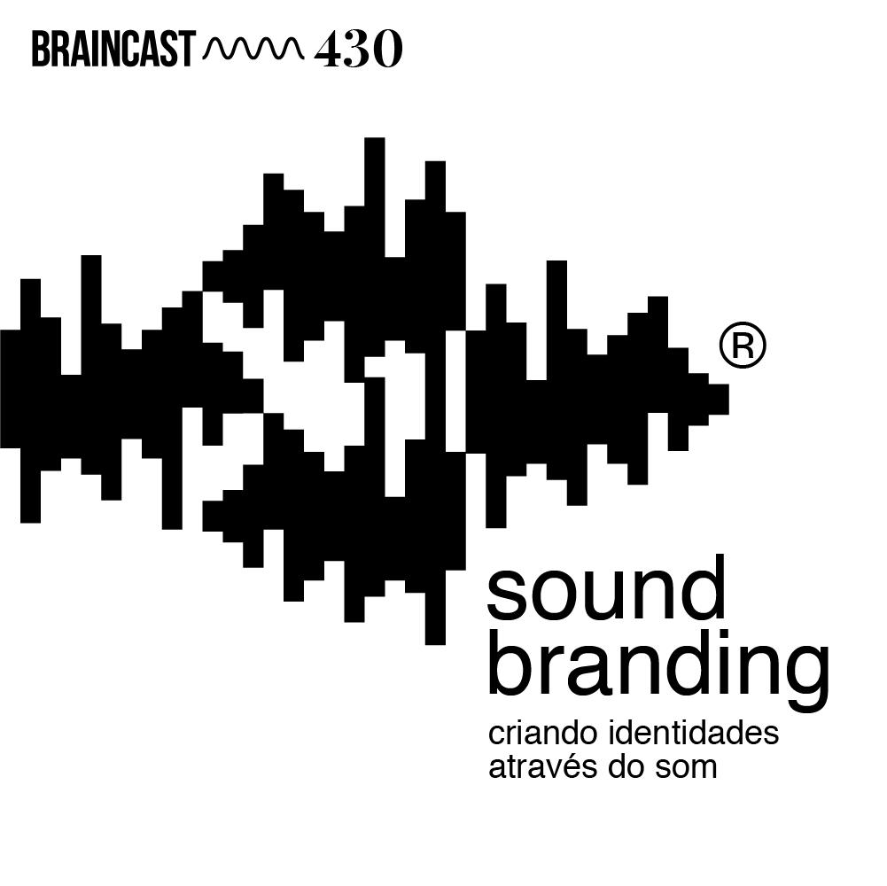 Capa - Sound Branding: criando identidades através do som