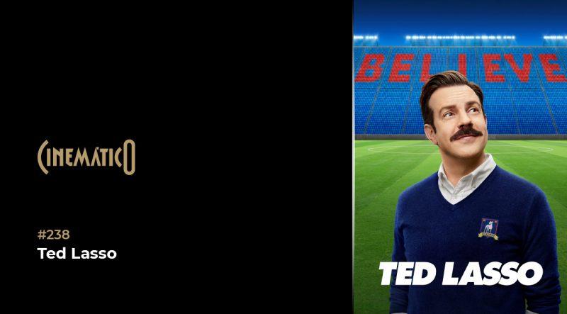 Cinemático – Ted Lasso