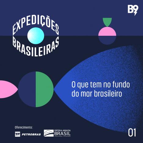 Capa - Ep. 1: O que tem no fundo do mar brasileiro