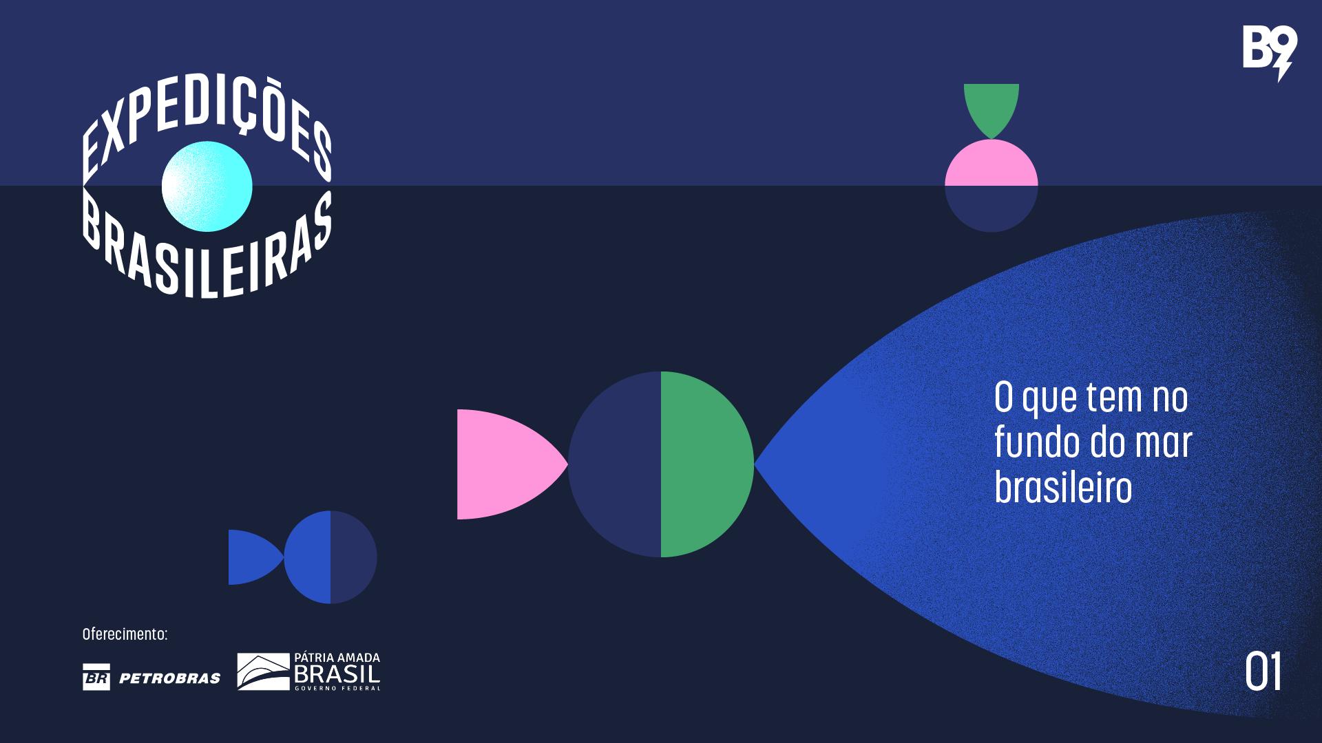 expedicoes-brasileiras-ep-1-o-que-tem-no-fundo-do-mar-brasileiro